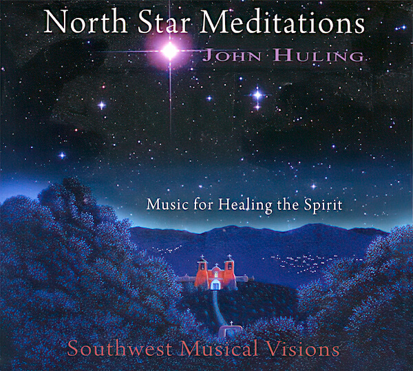 North Star Meditations CD Cover | John Huling
