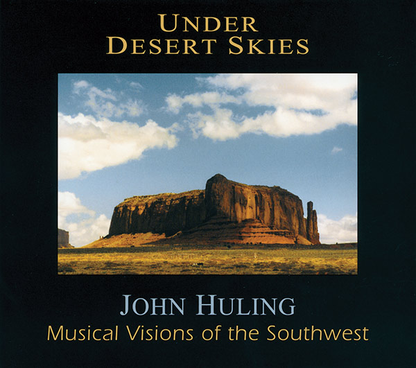Under Desert Skies CD Cover | John Huling