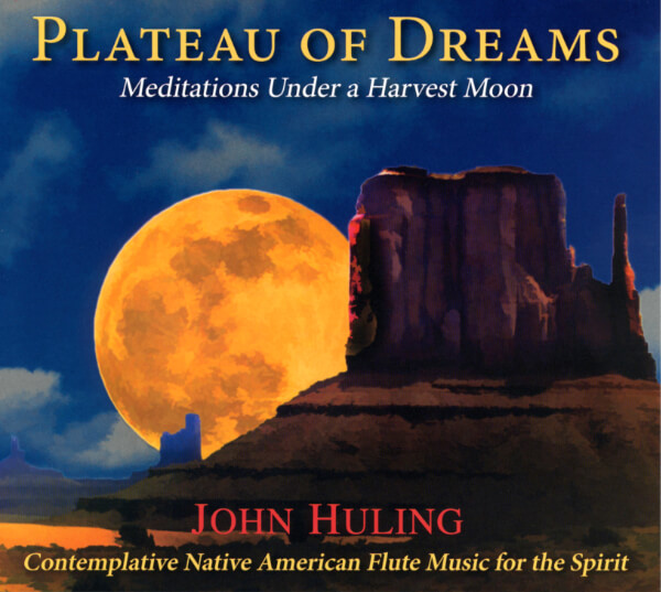 Plateau of Dreams CD Cover | John Huling
